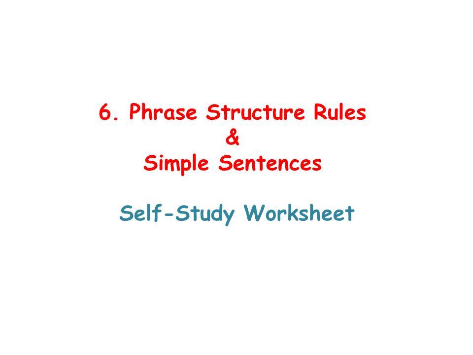 6 Phrase Structure Rules Simple Sentences SelfStudy Worksheet – Simple Sentences Worksheet