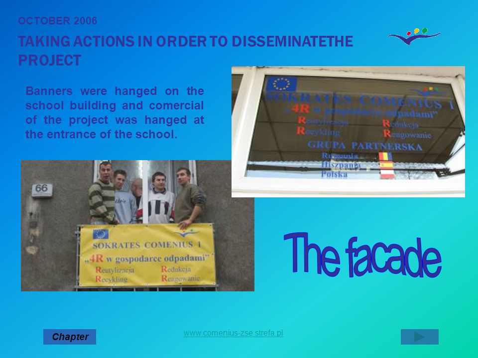 The facade TAKING ACTIONS IN ORDER TO DISSEMINATETHE PROJECT