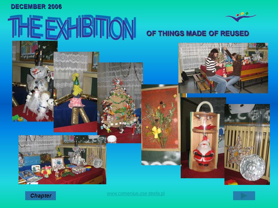 THE EXHIBITION OF THINGS MADE OF REUSED DECEMBER 2006 Chapter