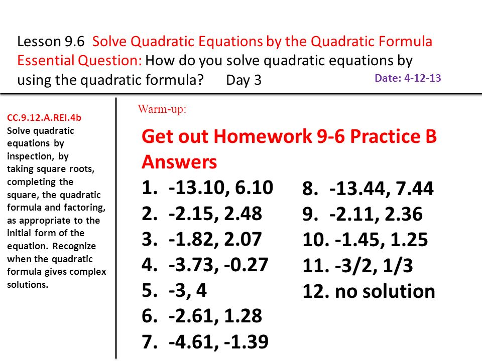 Get out Homework 9-6 Practice B Answers , , 2 48