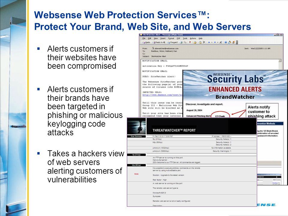 Websense Web Protection Services™: Protect Your Brand, Web Site, and Web Servers