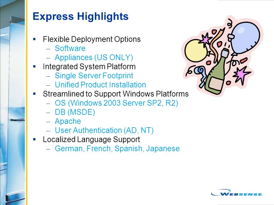 Express Highlights Flexible Deployment Options Software