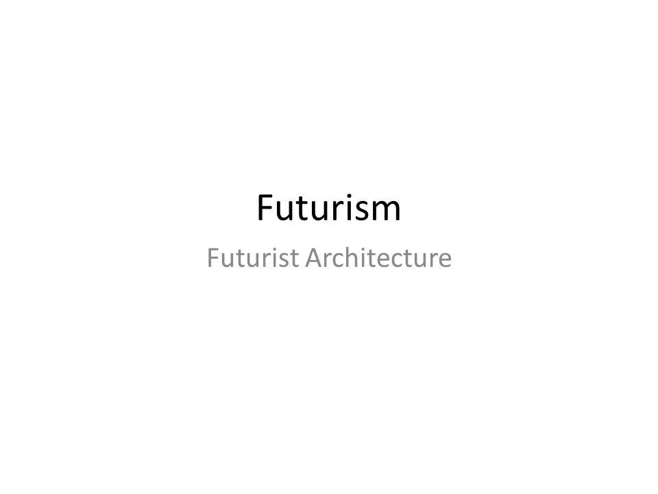 Futurist architecture ppt video online download.