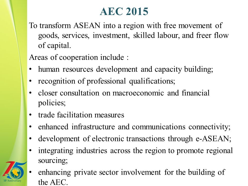 transformation of asean community to aec Asean economic community (aec) – aims to transform asean into a stable,  prosperous, and highly competitive region with equitable.