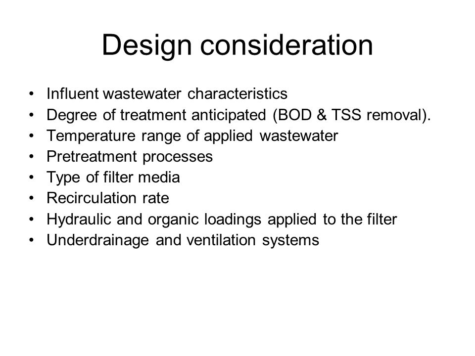Design consideration Influent wastewater characteristics