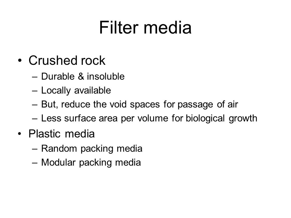 Filter media Crushed rock Plastic media Durable & insoluble