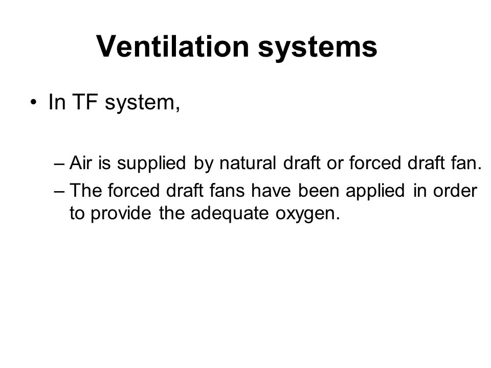 Ventilation systems In TF system,