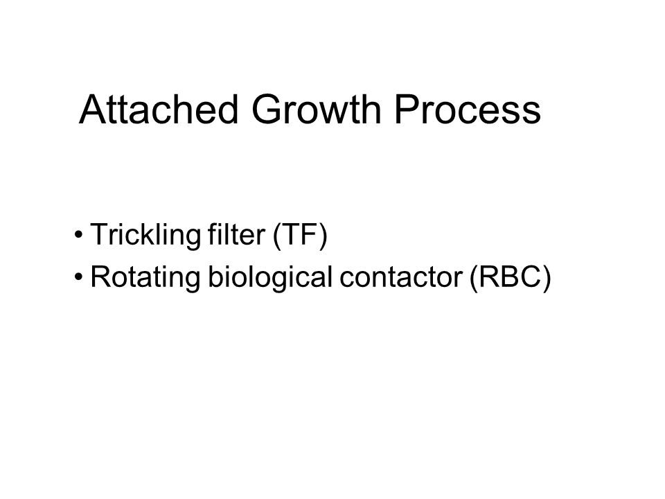 Attached Growth Process