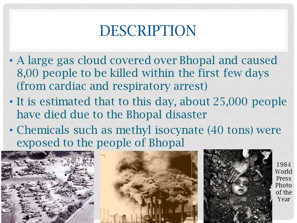 bhopal gas diaster The 1984 gas leak in bhopal was a terrible tragedy that continues to evoke strong emotions even 33 years later in the wake of the gas release.