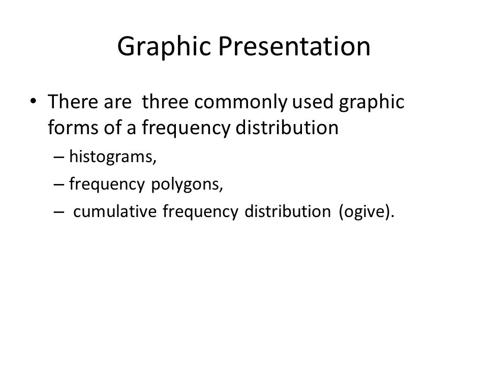 frequency distribution graphic presentation