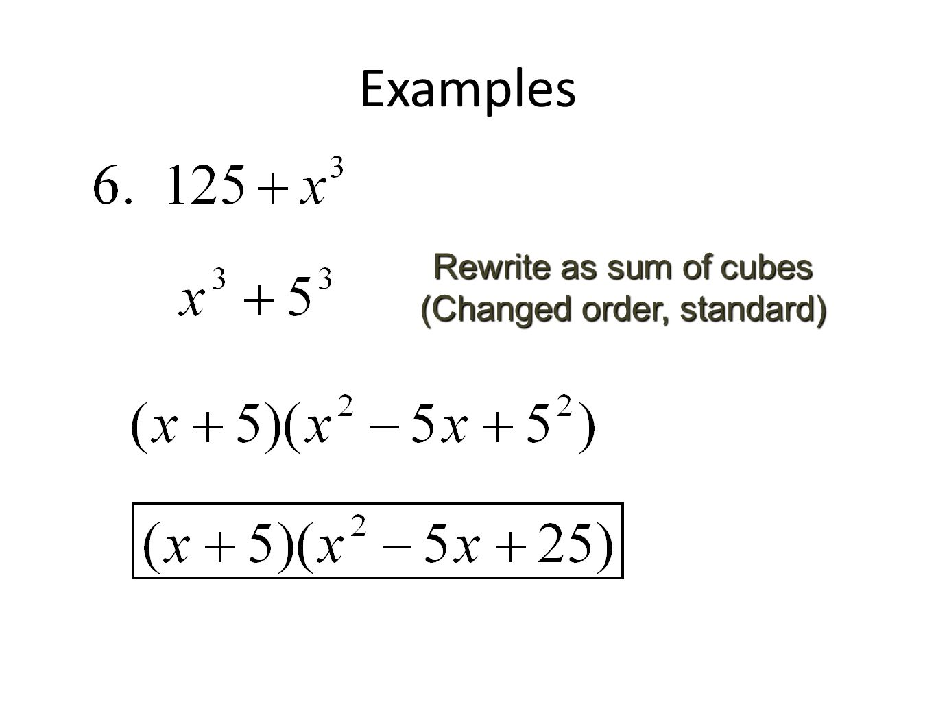 Rewrite As Sum Of Cubes (changed Order, Standard)