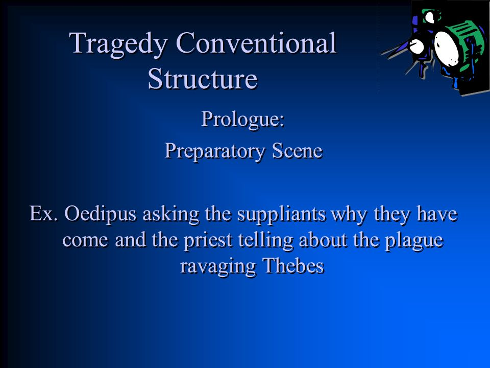 Tragedy Conventional Structure