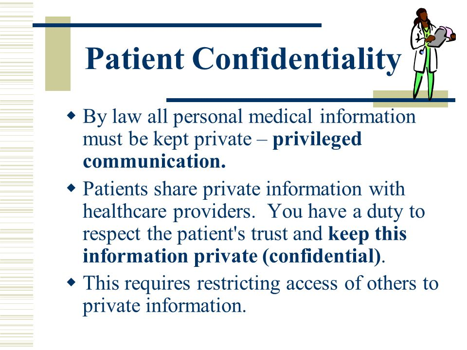 communicationa and confidentiality in health and Confidentiality in health care nursing essay  of confidentiality is highly debated in health care settings  and clear communication between patient and health.