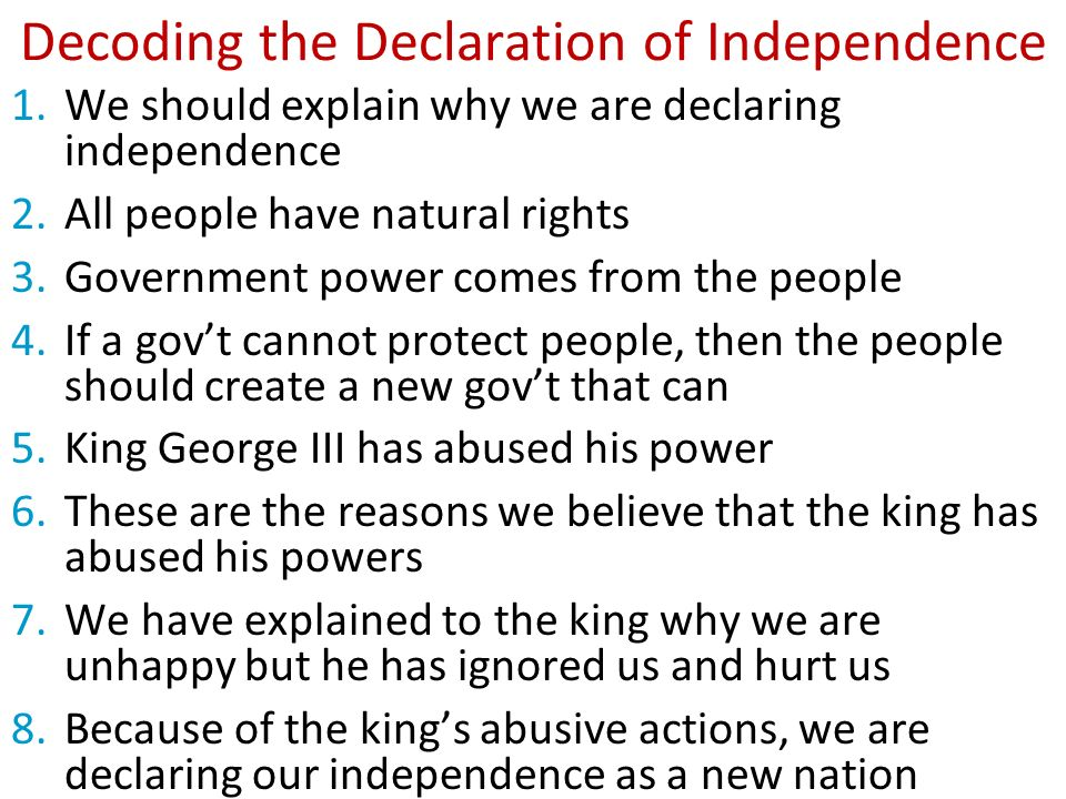 explain why the declaration of independence The declaration of independence was important for several reasons, including that it helped the original thirteen colonies break free from british rule and established good cause for seeking independence the declaration of independence, formally recognized by congress on july 4, 1776, granted .