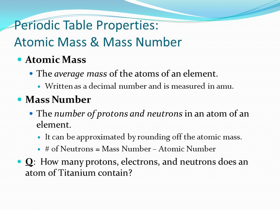 Periodic Table Properties: Atomic Mass & Mass Number