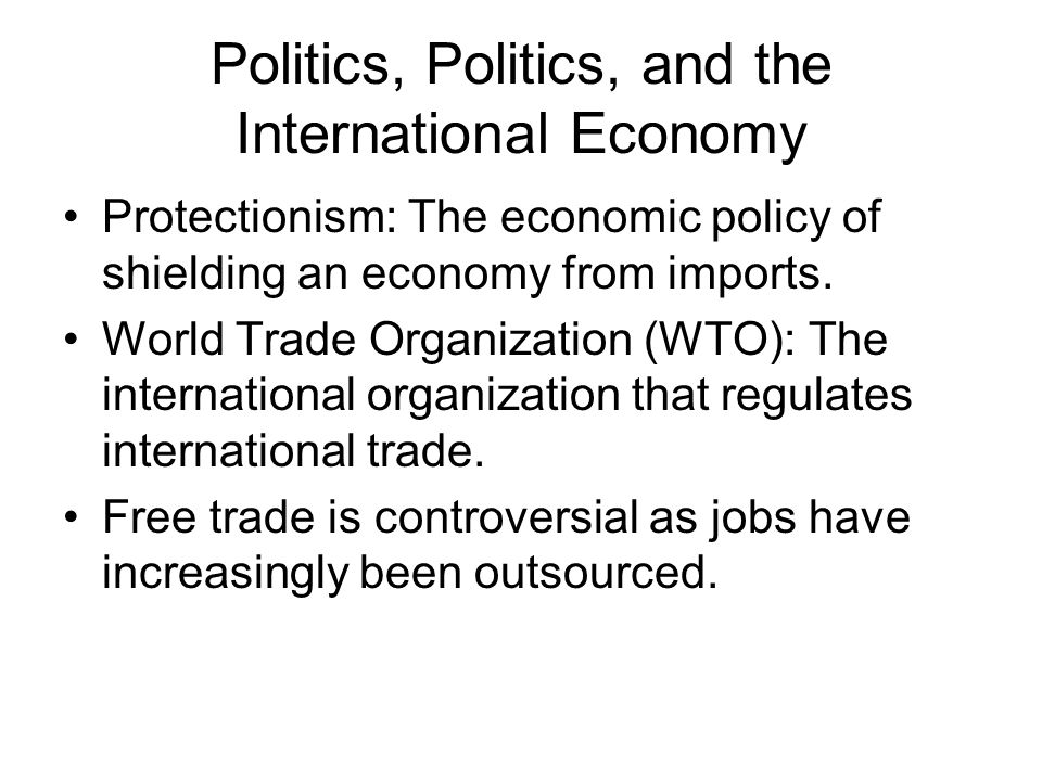 trade politics essay Trade has played a significant role in shaping the american politics since the nineteenth century trade is intertwined with with over 10 years in the essay.