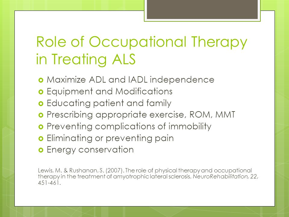 the role of occupational therapy in Occupational therapy for young children birth through 5 years of age occupational therapists and occupational therapy assistants support and promote the development and engagement of infants, toddlers, and preschoolers, and their families.