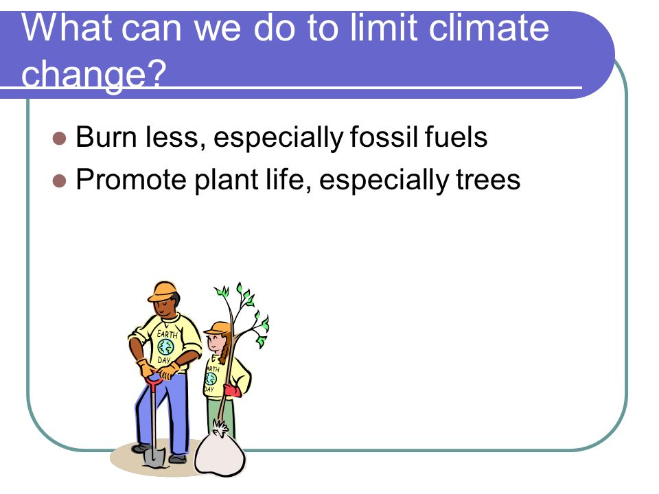 What can we do to limit climate change