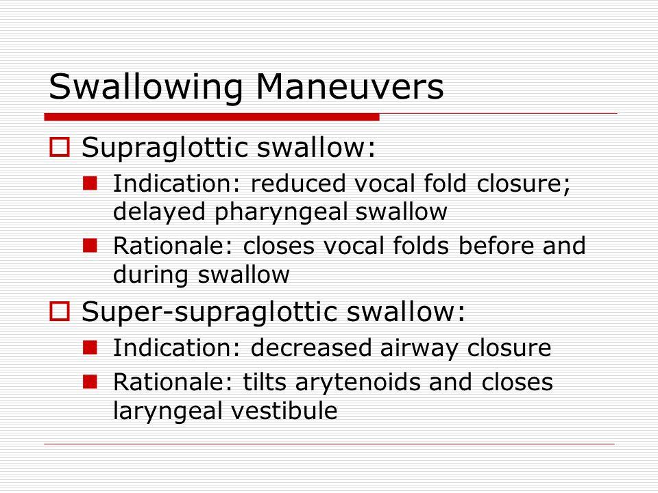Laryngeal Vestibule Closure