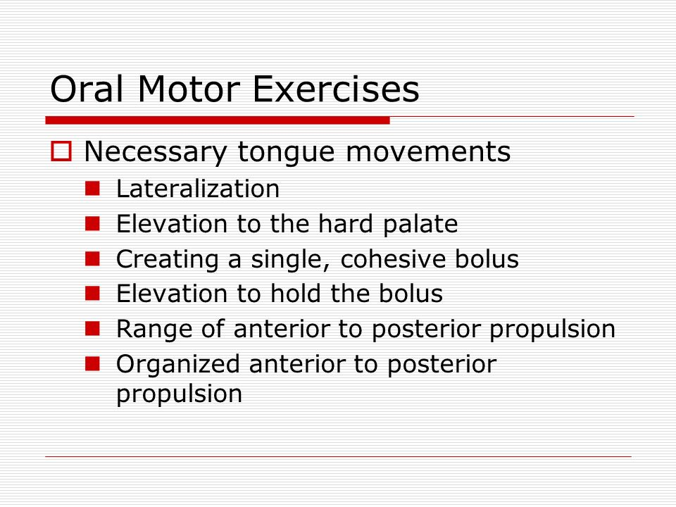 Treatment ppt video online download for Oral motor exercises for dysphagia