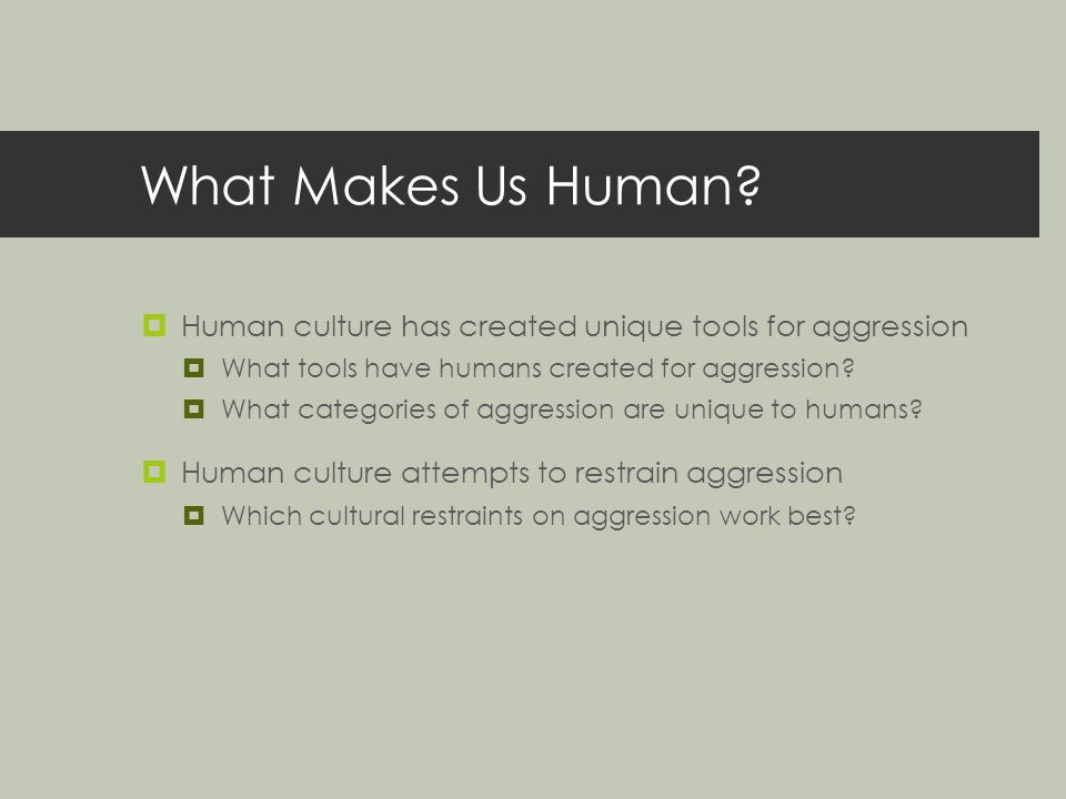 what makes us human culture Culture is the common denominator that makes the actions of the individuals understandable to a particular group that is, the system of shared values, beliefs, behaviours, and artefacts making up a society's way of life.