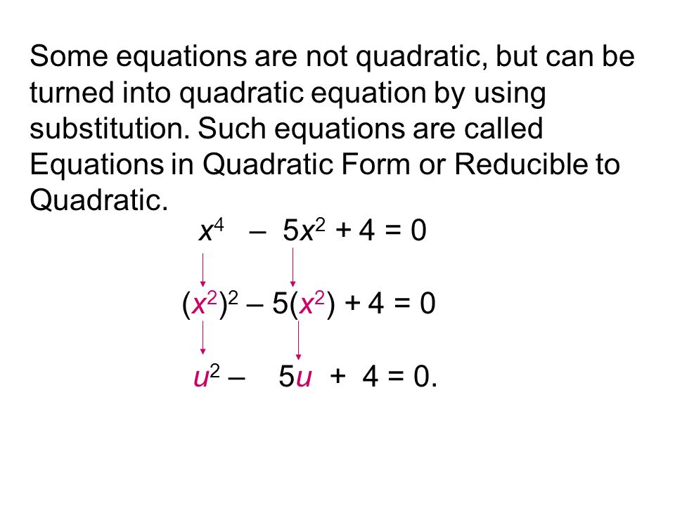 Equations Reducible to Quadratic - ppt video online download
