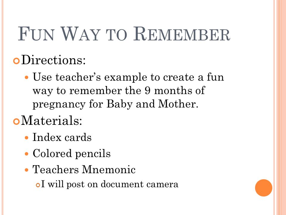 Fun Way to Remember Directions: Materials: