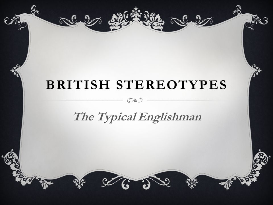 The Typical Englishman - ppt video online download