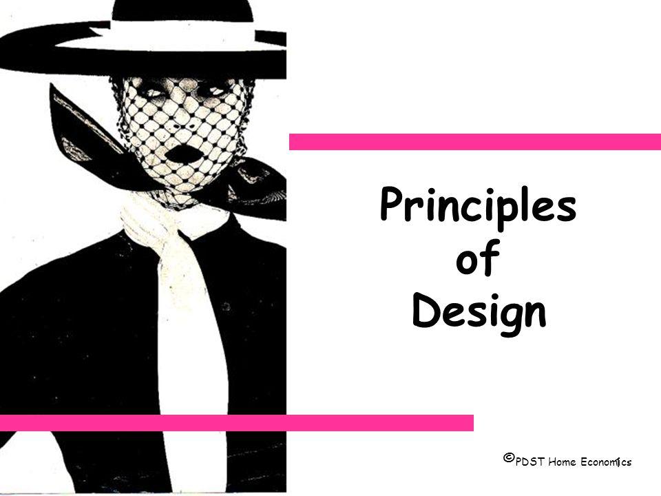 1 Principles Of Design ©PDST Home Economics