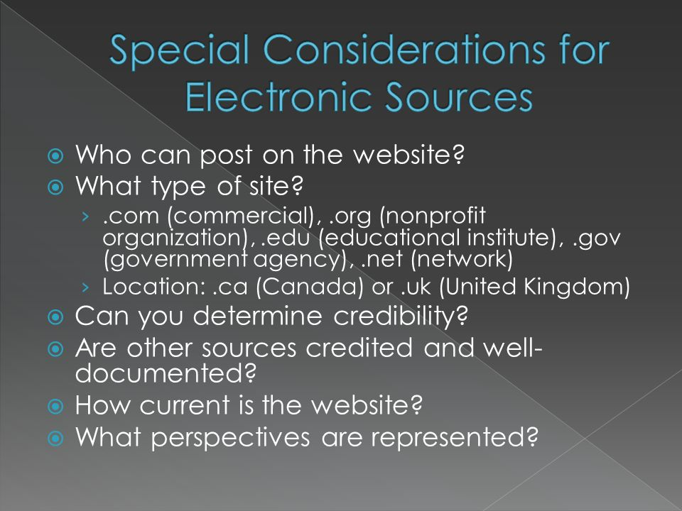 Special Considerations for Electronic Sources
