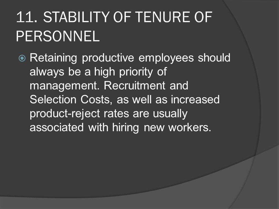 11. STABILITY OF TENURE OF PERSONNEL