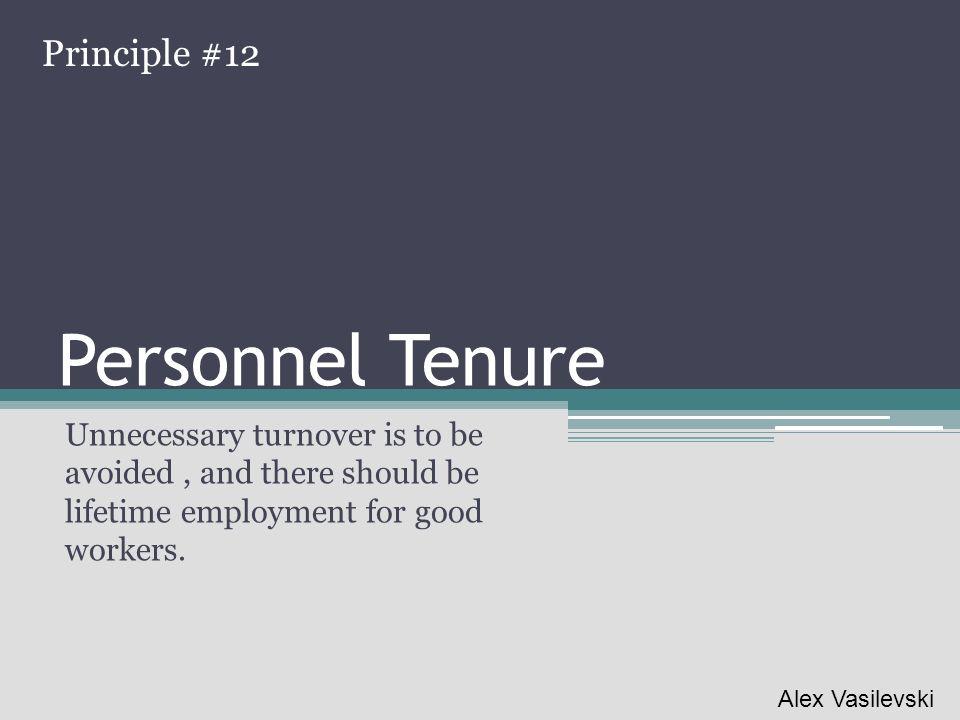 Personnel Tenure Principle #12