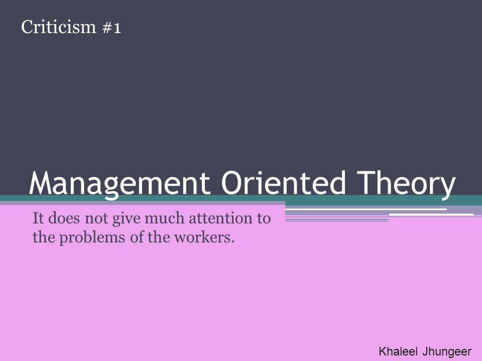 Management Oriented Theory