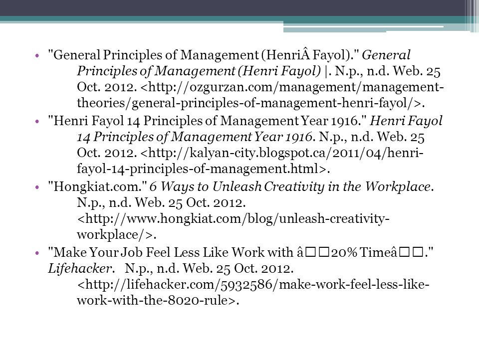 General Principles of Management (HenriFayol). General