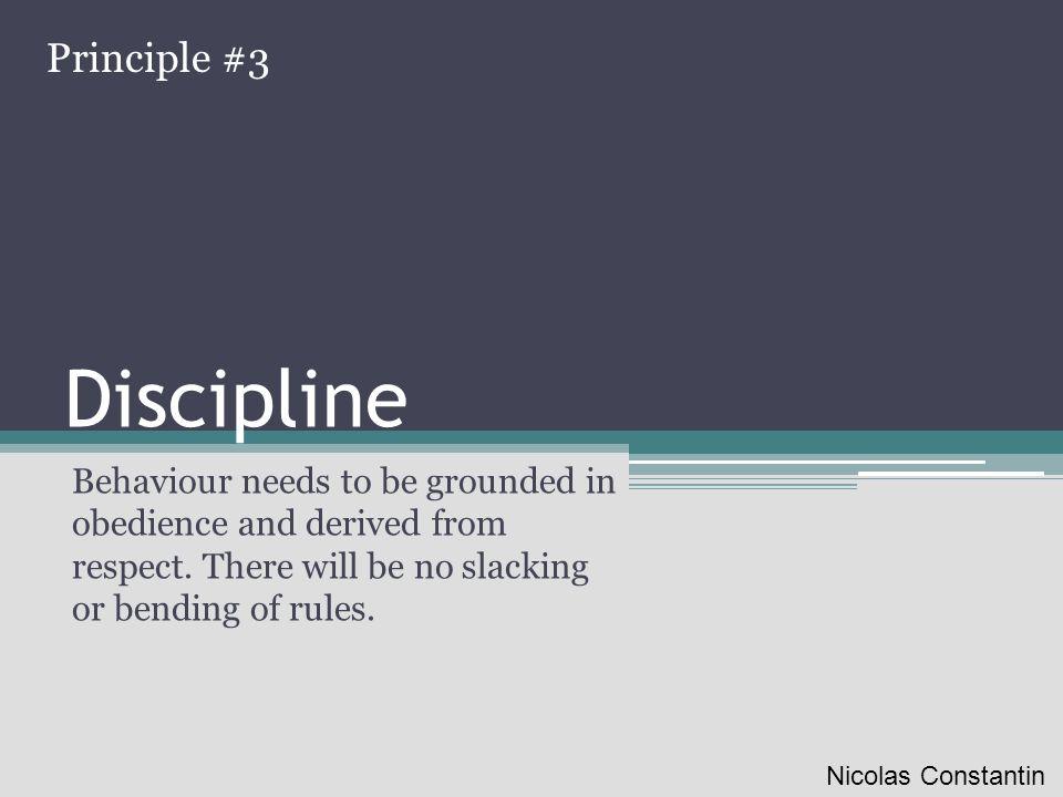 Discipline Principle #3