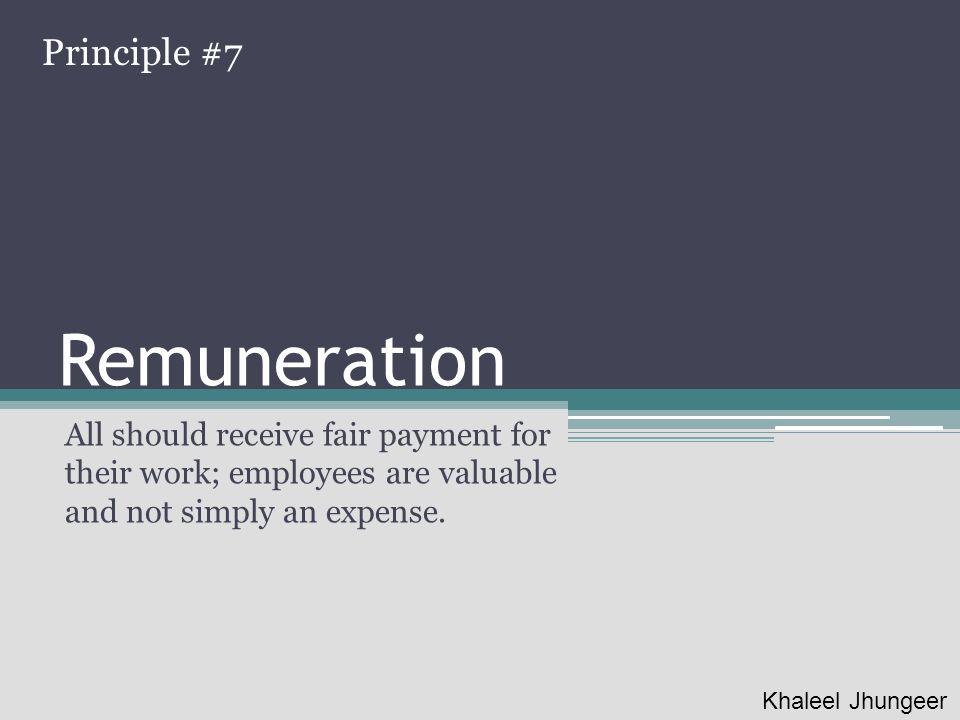 Remuneration Principle #7
