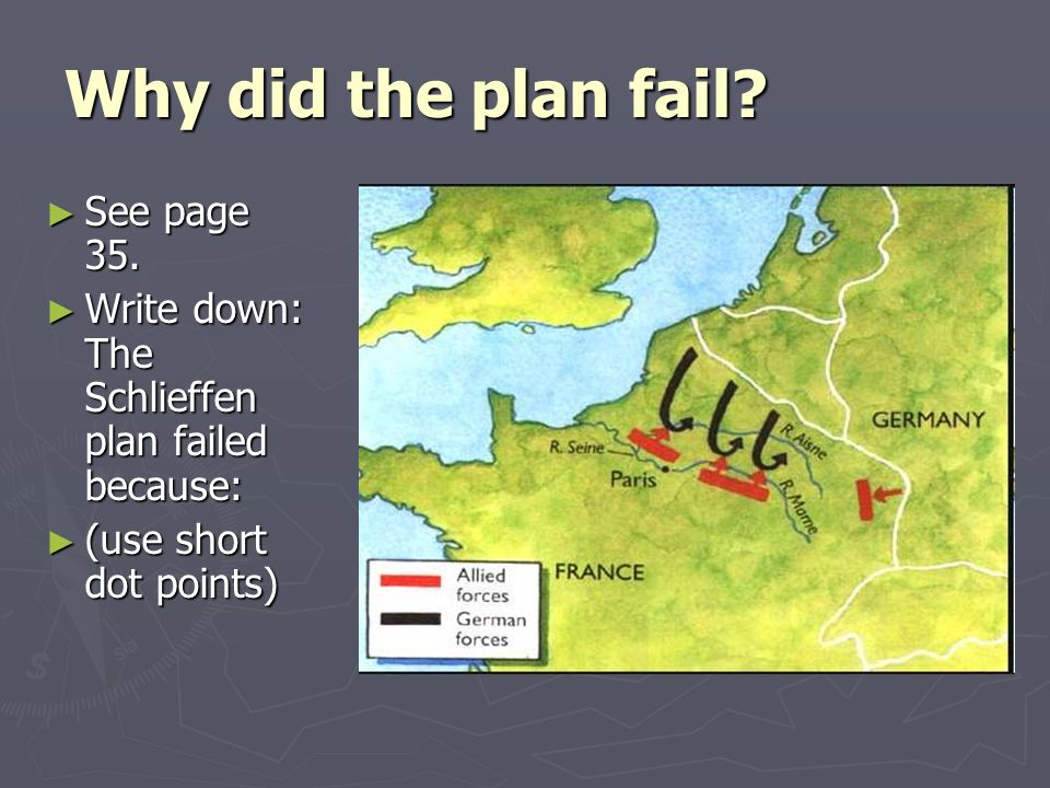 why did the schlieffen plan fail Why did the schieffen plan fail  some historians have launched the idea that the schlieffen plan in its earlier, radical form accurately predicted the war.