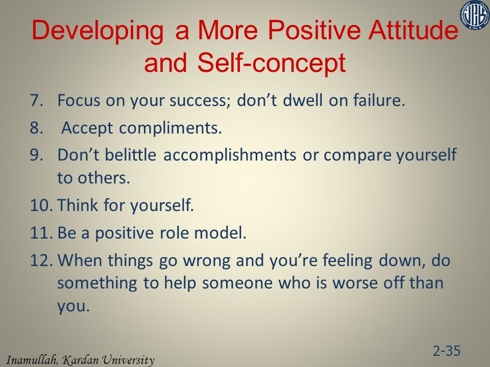 Developing a More Positive Attitude and Self-concept