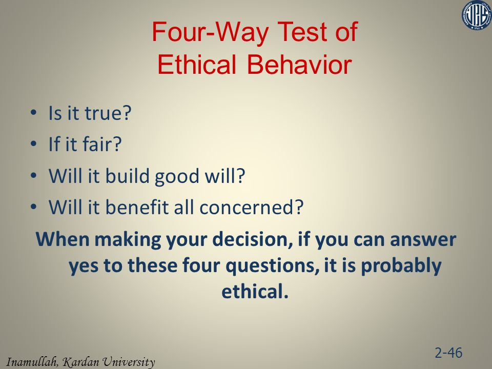 Four-Way Test of Ethical Behavior