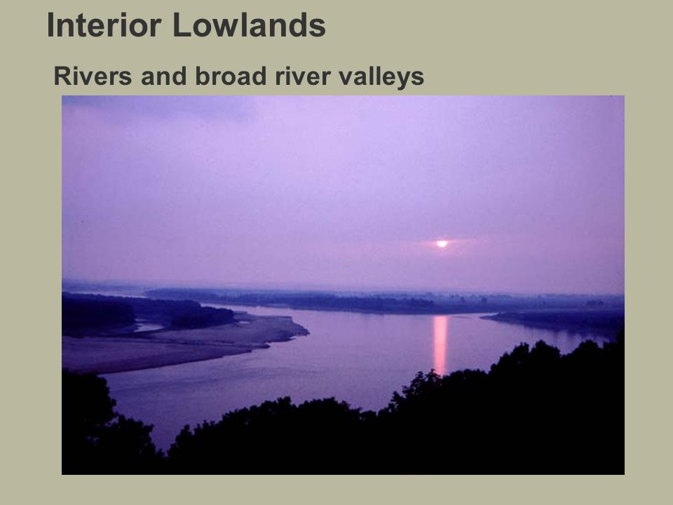 22 Interior Lowlands Rivers And Broad River Valleys