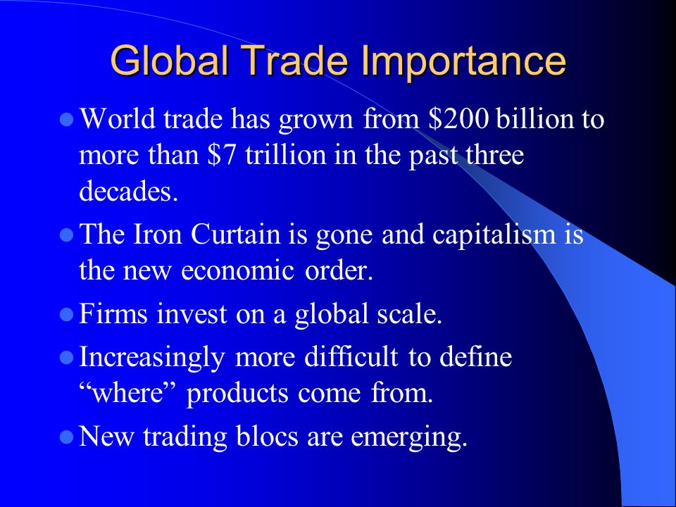 importance of global trade Free trade is usually seen as an economic issue, but its effects go much further and the global trading system has, over the past seven decades, essentially shaped the world as we know it today read more at straitstimescom.