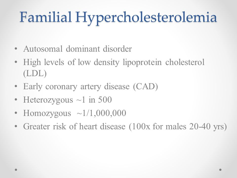familial hypercholesterolemia A collection of disease information resources and questions answered by our genetic and rare diseases information specialists for familial hypercholesterolemia.