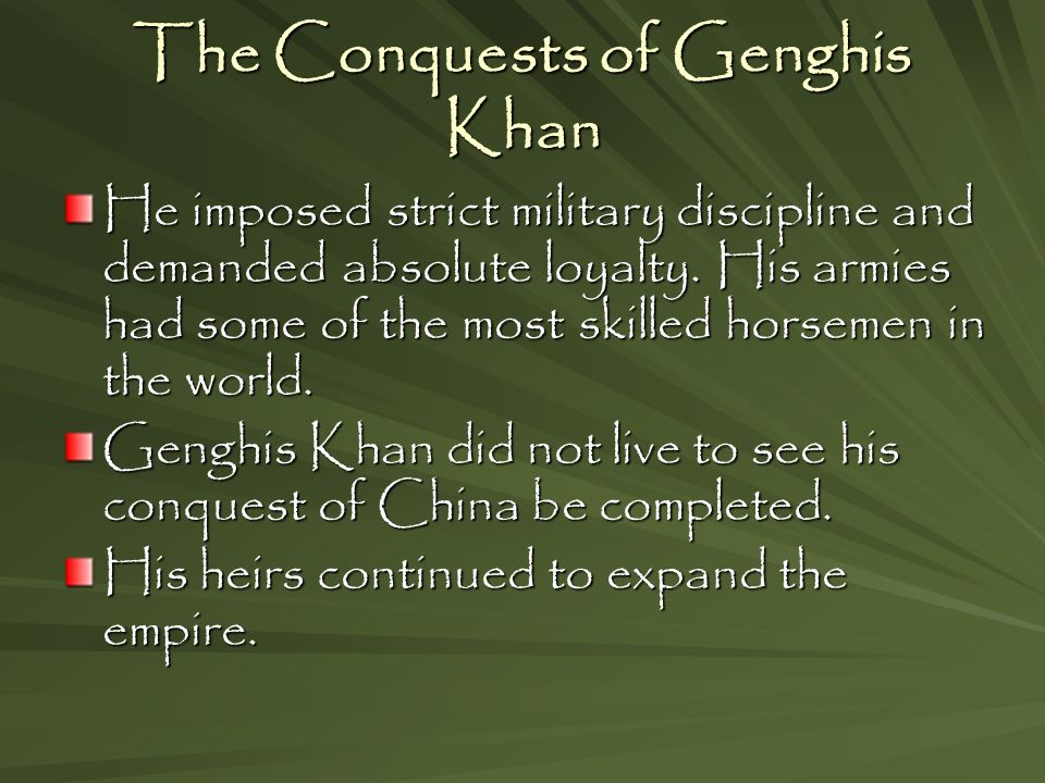 account of the conquest of genghis khan The mongol conquest of khwarezmia from 1219 to 1221 marked the beginning of the mongol conquest of the islamic states the mongol expansion would ultimately culminate in the conquest of virtually all of asia (as well as parts of eastern europe ) save for japan , the mamluk sultanate of egypt , siberia , and most of the indian subcontinent and southeast asia.