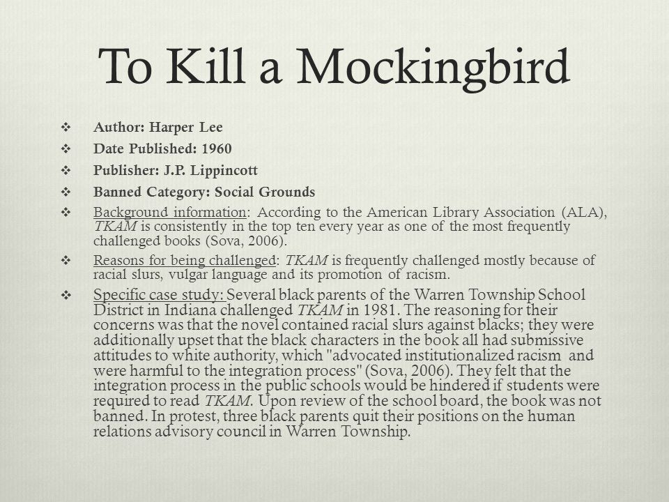 the banning of to kill a The plaquemines parish school district has lifted a 12-year-old ban on the novel to kill a mockingbird and will review its policies regarding textbooks and other reading materials.