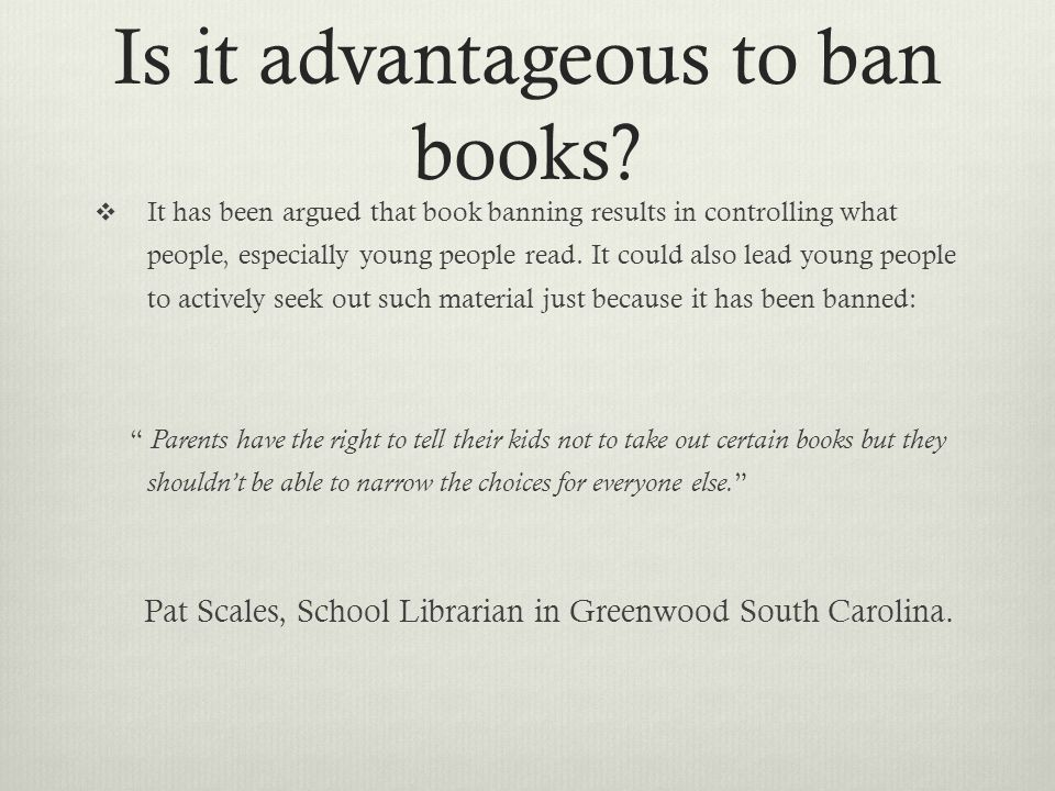persuasive essay on censorship of books Writing persuasive essays about books the importance of books can't be denied in a person's life if you want to stimulate your brain and imagination, read a book.