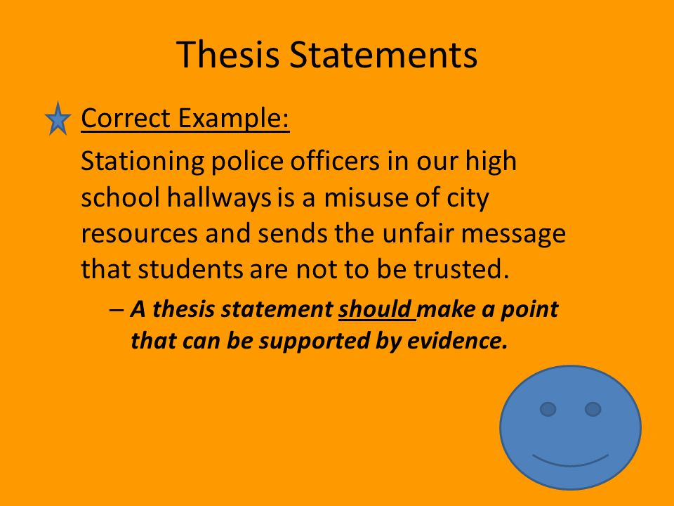 correct thesis statement Compose a draft thesis statement  if you are writing a paper that will have an argumentative thesis and are having trouble getting started, the techniques in the.