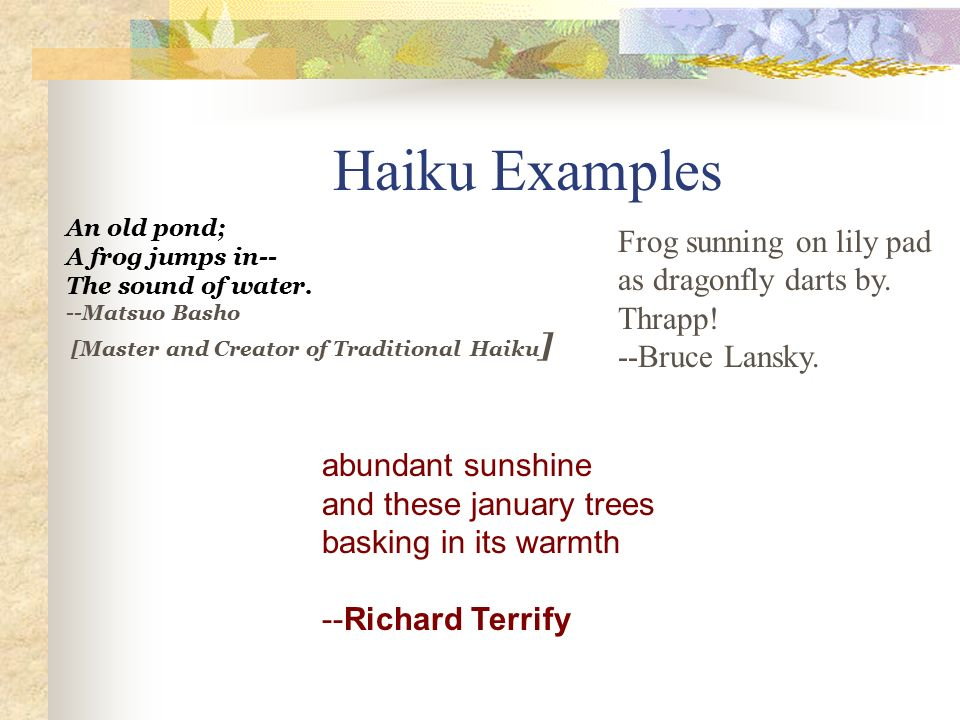 the development of haiku a japanese form of short poems Portrays the emotions of human beings with humour senryu (川柳) is a very short form of japanese poetry similar to haiku it is also consist of three phrases of 5, 7, and 5 syllables in the same manners as haiku.