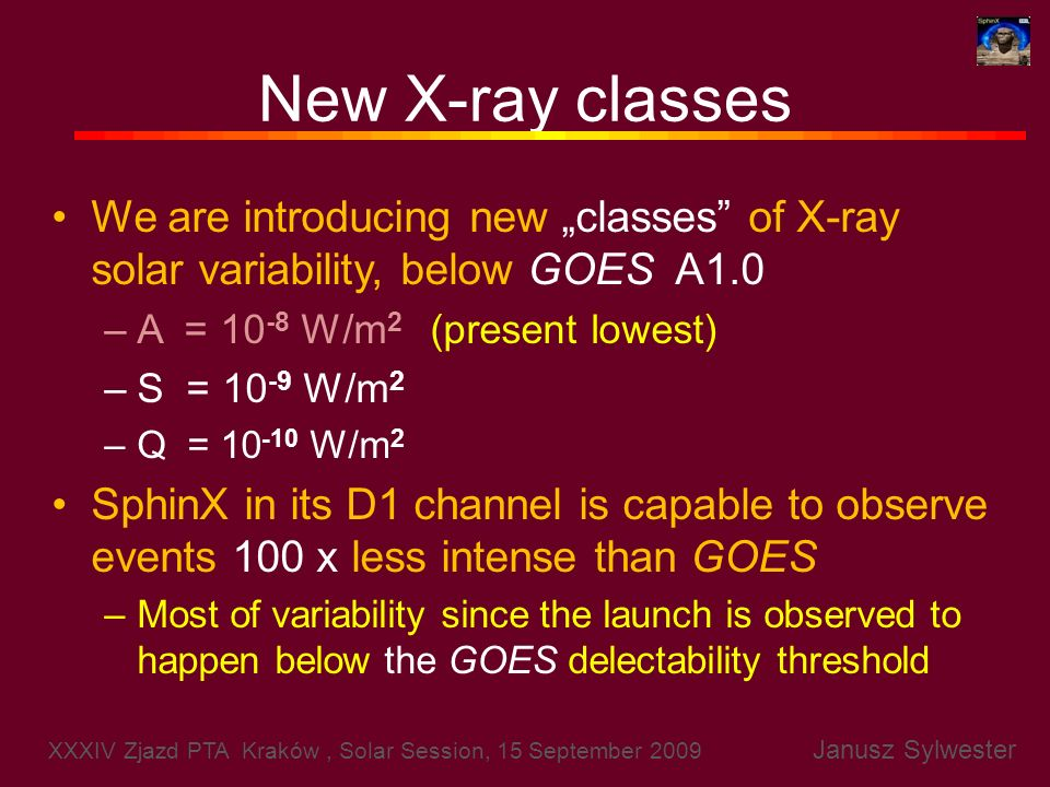 """New X-ray classesWe are introducing new """"classes of X-ray solar variability, below GOES A1.0. A = 10-8 W/m2 (present lowest)"""
