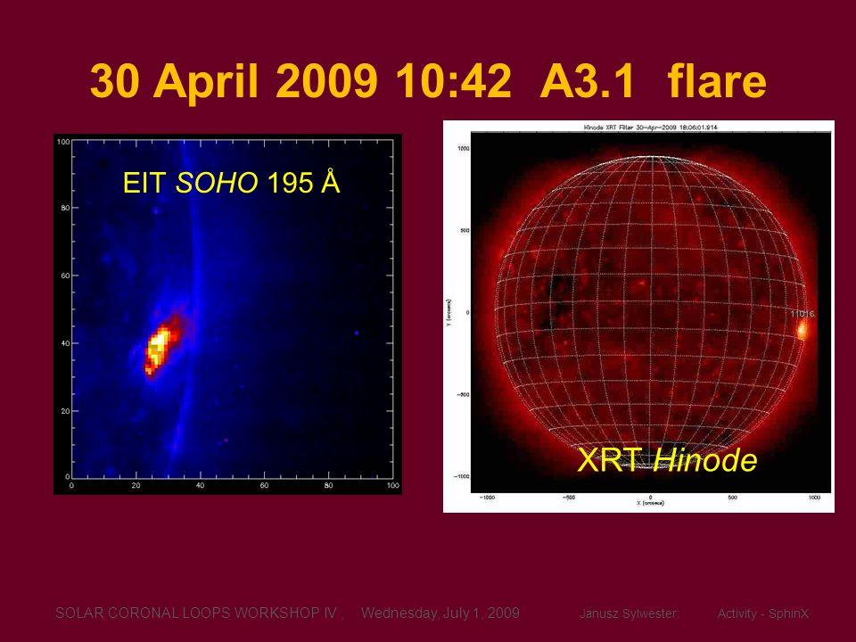 30 April 2009 10:42 A3.1 flare XRT Hinode EIT SOHO 195 Å