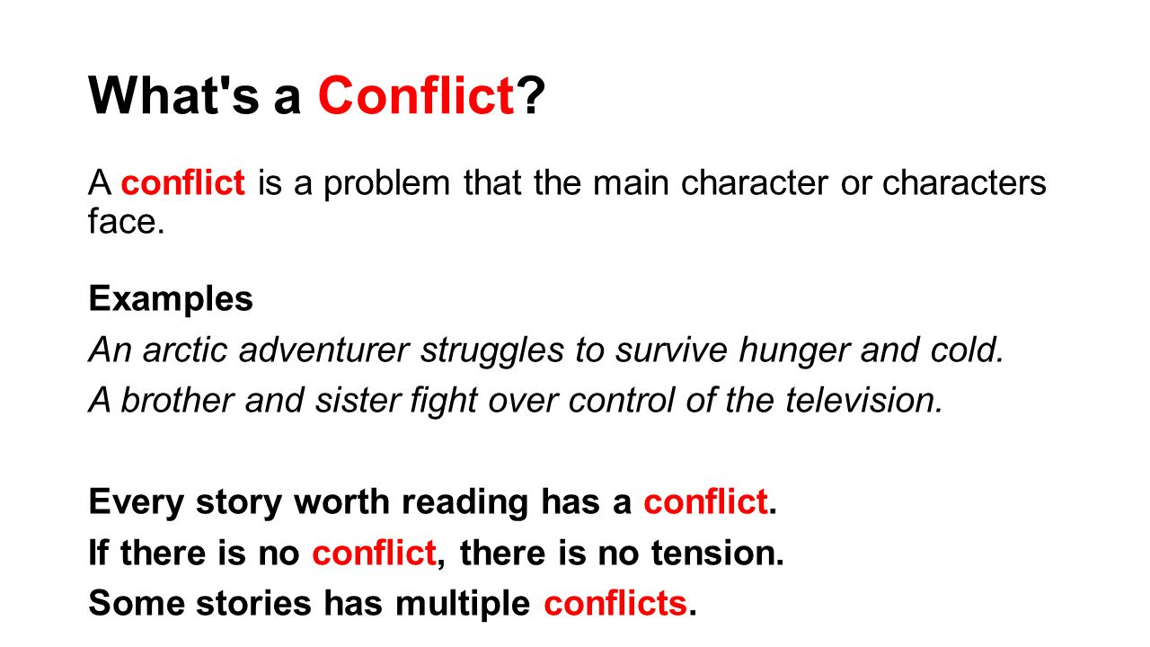 """conflict stories conflict analysis Any story featuring a hero and a villain or villains  """"7 types of narrative conflict,"""" might use """"atlas shrugged"""" as an example for number four, person vs ."""